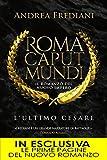 Image de Roma Caput Mundi. L'ultimo Cesare (Roma Caput Mund