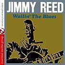 Wailin' The Blues (Digitally Remastered)