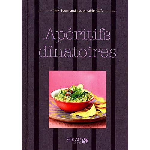 Apéritifs dînatoires - Gourmandises en série