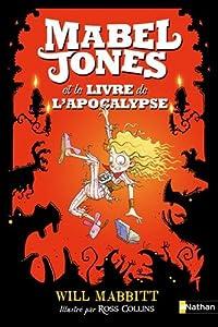 """Afficher """"Mabel Jones n° 3 Le livre de l'apocalypse"""""""
