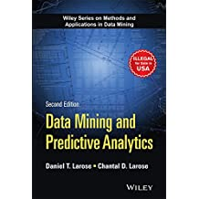 Data Mining and Predictive Analytics, 2ed (MISL-WILEY)