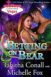 Betting on Bear (Charmed in Vegas Book 6) (English Edition)