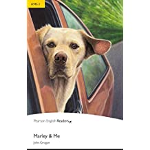 Marley and Me - Buch mit MP3-Audio-CD (Pearson Readers - Level 2)