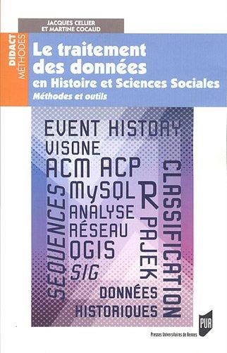Le traitement des données en histoire et sciences sociales : Méthodesetoutils