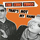 That's Not My Name [Explicit]