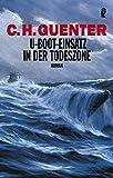 U-Boot-Einsatz in der Todeszone: Roman