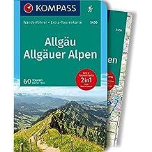 Allgäu, Allgäuer Alpen: Wanderführer mit Extra-Tourenkarte, 60 Touren, GPX-Daten zum Download. (KOMPASS-Wanderführer, Band 5456)