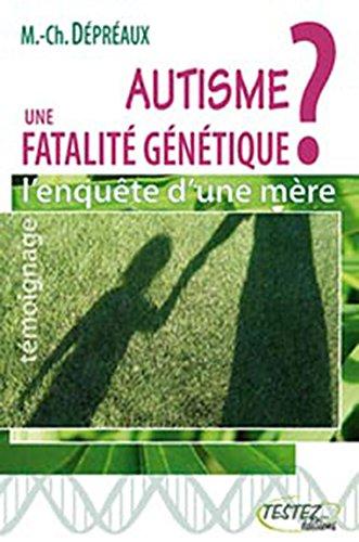 Autisme : une fatalité génétique ?