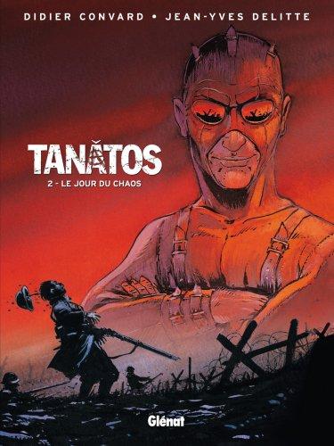 Tanatos, Tome 2 : Le jour du chaos