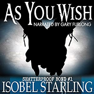 As you wish by Isobel Starling | audible.com