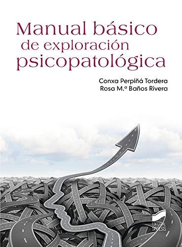 Manual básico de exploración psicopatológica (Psicología nº 54 ...