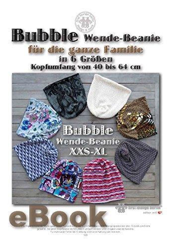 Bubble Nähanleitung mit Schnittmuster auf CD für Wende-Beanie bzw.Wendemütze oder Mütze in 6 Größen von Kopfumfang 40 bis 64 cm für die ganze Familie