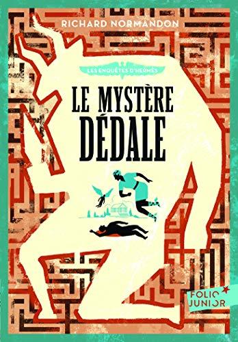 Les enquêtes d'Hermès, 1:Le mystère Dédale