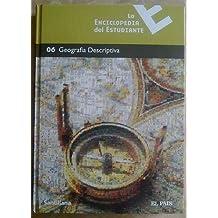 La Enciclopedia del Estudiante,06 Geografía Descriptiva