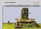 Landmaschinen in der DDR im Einsatz, Kalender 2018