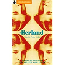 "Herland (1915) (includes ""The Yellow Wallpaper"") (English Edition)"