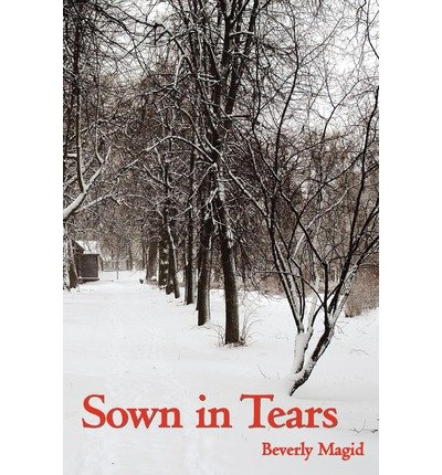 magid-beverly-sown-in-tears-sown-in-tears-sep-2012-paperback-