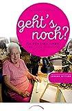 Geht's noch?: Arbeit + Selbstwert im Alter (mit DVD)