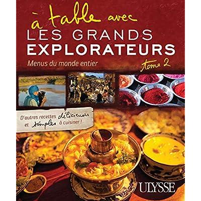 A table avec les Grands Explorateurs - Menus du monde entier - tome 2 (2)