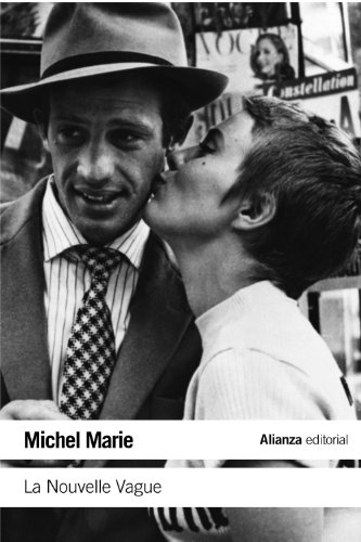 La Nouvelle Vague: Una escuela artística (El Libro De Bolsillo - Varios) por Michel Marie