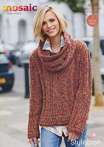Stylecraft Ladies Sweater & Cowl Mosaic Knitting Pattern 9197 Super Chunky