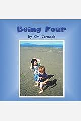Being Four by Cormack, Kim (2011) Paperback Taschenbuch