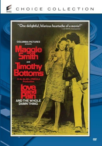 Love and Pain and the Whole Damn Thing (1973) by Maggie Smith