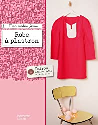 Robe à plastron: Mon modèle favori