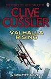 Valhalla Rising: Dirk Pitt #16 (Dirk Pitt Adventure Series)