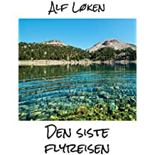 Den siste flyreisen (Norwegian Edition)