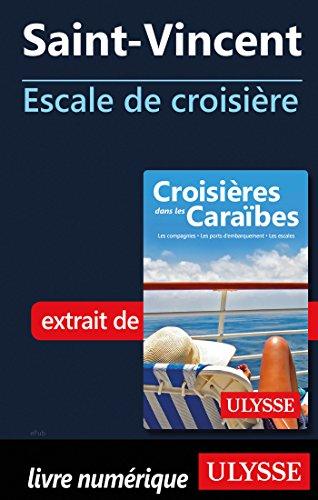 Descargar Libro Saint-Vincent - Escale de croisière de Collectif