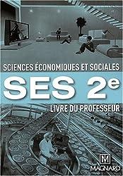 Sciences Economiques et Sociales 2e : Livre du professeur