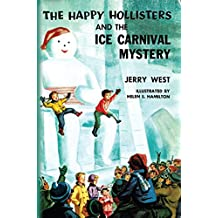 The Happy Hollisters and the Ice Carnival Mystery: (Volume 16) (English Edition)