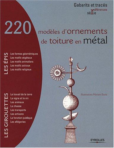 220 modèles d'ornements de toiture en métal