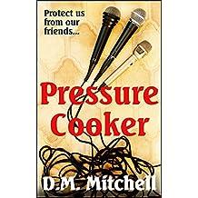 Pressure Cooker (English Edition)