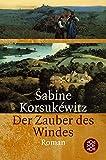 Sabine Korsukéwitz: Der Zauber des Windes