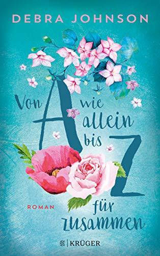 Buchseite und Rezensionen zu 'Von A wie allein bis Z für zusammen: Roman' von Debra Johnson