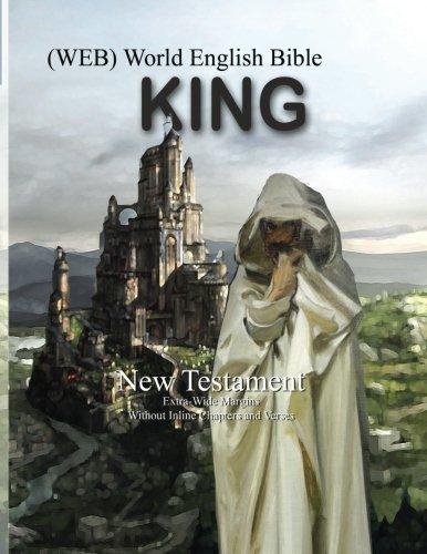 KING - World English Bible: New Testament: Volume 3 (Kingdom, Prophet & King (WEB))