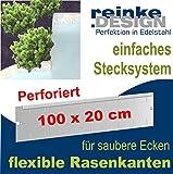 Reinkedesign Rasenkante aus Edelstahl flexibel u. perforiert, 100 cm x 20 cm