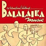 An International Selection of Balalaika Music
