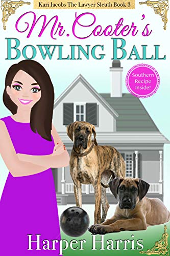 Mr. Cooter's Bowling Ball: Kari Jacobs Lawyer Sleuth Cozy Mystery Series Book 3 (English Edition)
