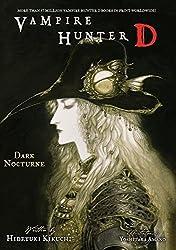 Vampire Hunter D Volume 10: Dark Nocturne: Dark Nocturne v. 10