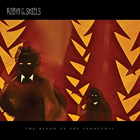 Robyn G Shiels-The Blood Of The Innocents [Import anglais]