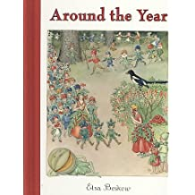 [Around the Year: A Picture Book] (By: Elsa Beskow) [published: September, 2008]