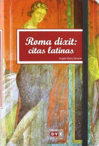 Roma dixit: citas latinas por Angela Maria Zanoner
