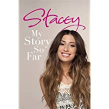Stacey: My Story So Far