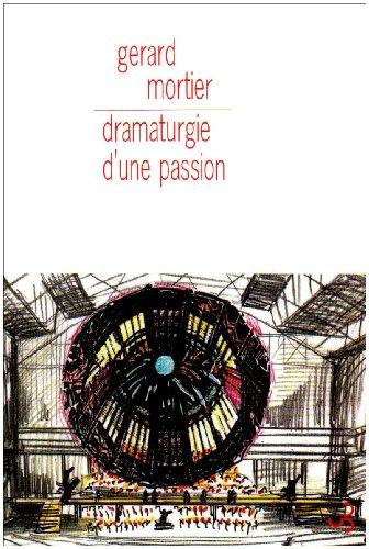 Dramaturgie d'une passion
