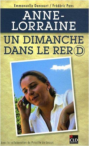 Anne-Lorraine, un dimanche dans le RER D