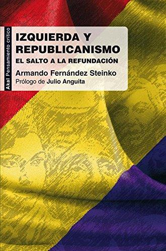 Izquierda y republicanismo (Pensamiento crítico)