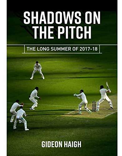 Shadows on the Pitch por Gideon Haigh